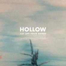 Cut_off_your_hands___hollow_