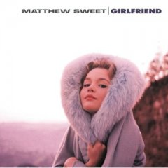 Matthew_20Sweet_20__20Girlfriend