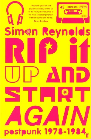 Rip_It_Up_and_Start_Again__Postpunk_1978___1984_cover
