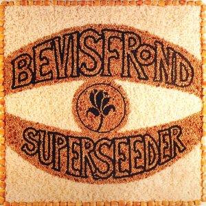 The_Bevis_Frond_Superseeder