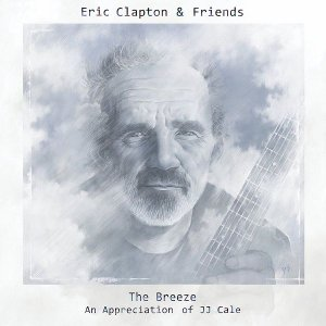 The_Breeze_Eric_Clapton_and_Friends