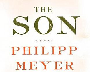 THE SON by PHILIPP MEYER