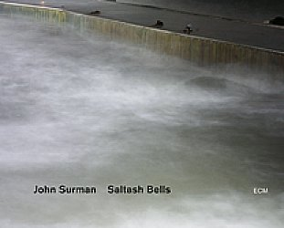 John Surman: Saltash Bells (ECM/Ode)
