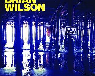 Brian Wilson: No Pier Pressure (Universal)