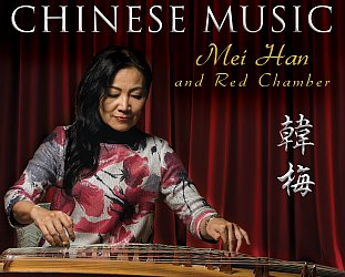 Mei Han and Red Chamber: Classical and Contemporary Chinese Music (ARC Music)