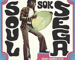 Various Artists: Soul Sok Sega (Strut/Southbound)