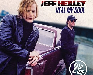 Jeff Healey: Heal My Soul (Warners)