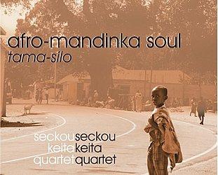 Seckou Keita Quartet: Afro-Mandinka Soul (Arc/Elite)