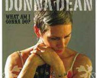 Donna Dean: What Am I Gonna Do? (Ode)