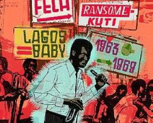 Fela Ransome-Kuti: Lagos Baby 1963-69 (Southbound)