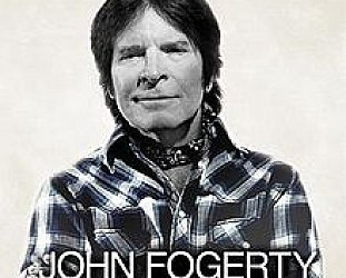 John Fogerty: Wrote a Song For Everyone (Sony)