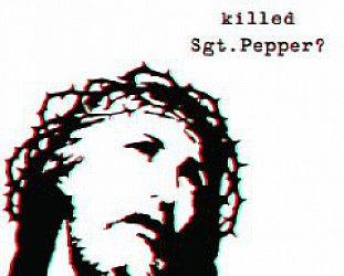Brian Jonestown Massacre: Who Killed Sgt Pepper? (Southbound)