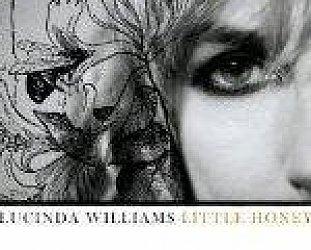 BEST OF ELSEWHERE 2008 Lucinda Williams: Little Honey (Universal)
