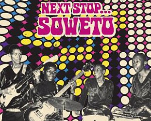Various Artists: Next Stop Soweto Vol 2 (Strut)