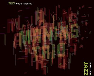 Roger Manins: Trio (Rattle Jazz)