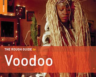 Various Artists: The Rough Guide to Voodoo (Rough Guide/Southbound)