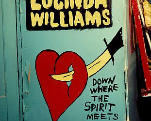 Lucinda Williams: Down Where the Spirit Meets the Bone (Thirty Tigers)