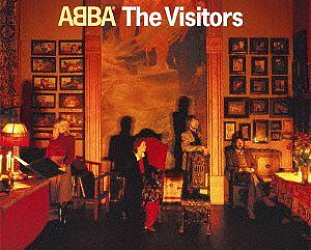 ABBA; THE VISITORS, REVISITED (2012): Farewell to all that