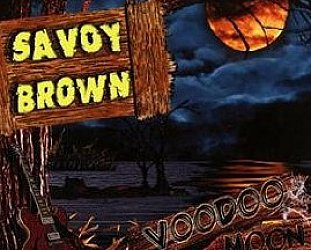 Savoy Brown: Voodoo Moon (Ruf/Yellow Eye)