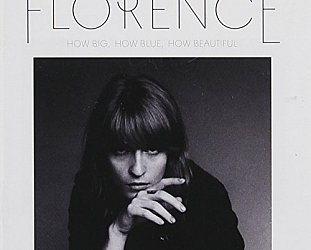 THE BARGAIN BUY: Florence and the Machine; How Big, How Blue, How Beautiful