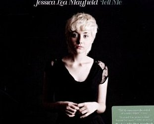 Jessica Lea Mayfield: Tell Me (Nonesuch)