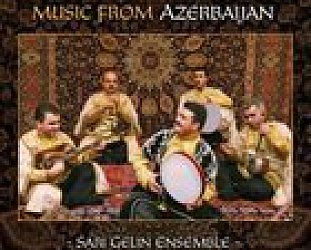 Sari Gelin Ensemble: Music of Azerbaijan (Elite)