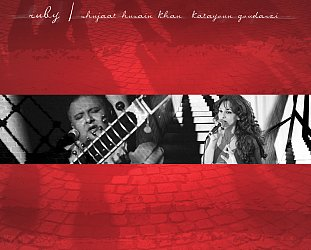 Shujaat Husain Khan and Katayoun Goudarzi: Ruby (khan)