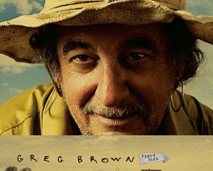 Greg Brown: Freak Flag (YepRoc)