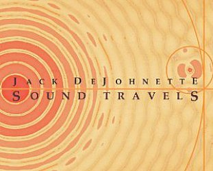 Jack DeJohnette: Sound Travels (Shock)