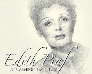 Edith Piaf: Live at Carnegie Hall 1957 (Fantastic Voyage/Southbound)