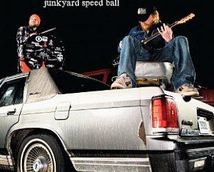 Left Lane Cruiser: Junkyard Speed Ball (Alive/Southbound)
