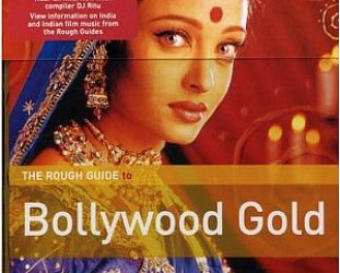 Various: The Rough Guide to Bollywood Gold (Rough Guide/Elite)