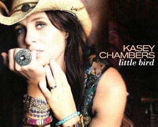 Kasey Chambers: Little Bird (Liberation)