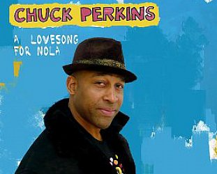 Chuck Perkins: A Love Song for Nola (Trikont)
