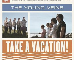 BEST OF ELSEWHERE 2010 The Young Veins: Take a Vacation! (One Haven/Southbound)