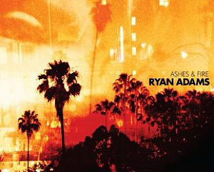 BEST OF ELSEWHERE 2011 Ryan Adams: Ashes and Fire (Sony)