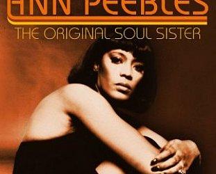 Ann Peebles: The Original Soul Sister (Music Club)