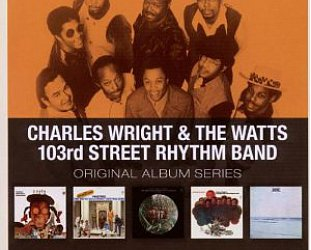THE BARGAIN BUY: Charles Wright and the Watts 103rd Street Rhythm Band; Original Album Series