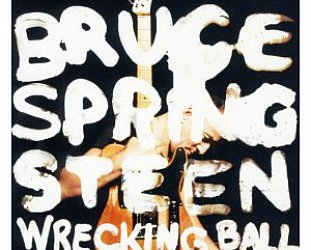 THE BARGAIN BUY: Bruce Springsteen; Wrecking Ball (Sony)