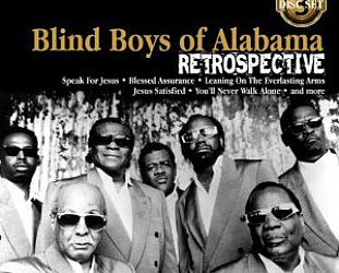 The Blind Boys of Alabama: Retrospective (Stem/Southbound)