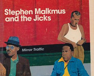 Stephen Malkmus and the Jicks: Mirror Traffic (Domino)