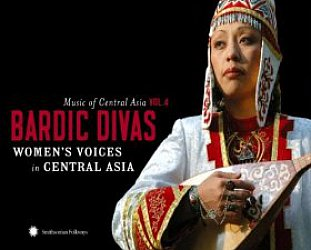 Various: Music of Central Asia Vol 4, Bardic Divas (Smithsonian/Elite)