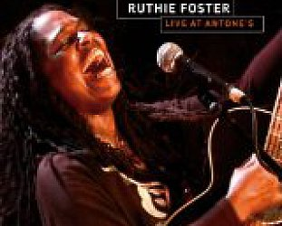 RUTHIE FOSTER: LIVE AT ANTONE'S (Fuse DVD)