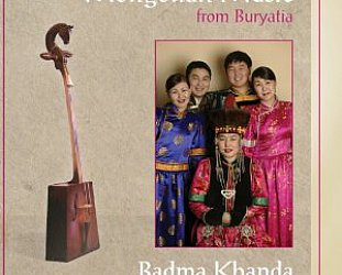 Badma Khanda Ensemble: Mongolian Music from Buryatia (Arc/Elite)