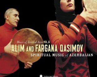 Alim and Fargana Qasimov: Spiritual Music of Azerbaijan (Smithsonian/Elite)