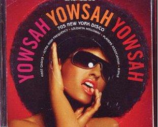 Various Artists: Yowsah Yowsah Yowsah; 70s New York Disco (Backbeats/Triton)