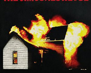 BEST OF ELSEWHERE 2010 The Jim Jones Revue: Burning Your House Down (Liberator)