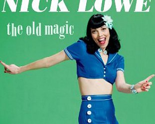 Nick Lowe: The Old Magic (Proper)