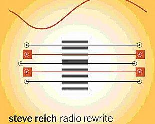 Steve Reich: Radio Rewrite (Nonesuch)