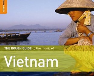 Various: The Rough Guide to the Music of Vietnam (Rough Guide/Elite)